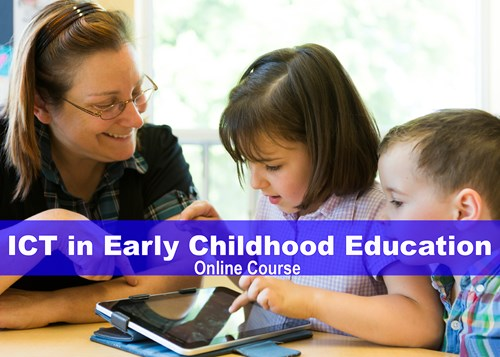 ICT in Early Childhood Education online course
