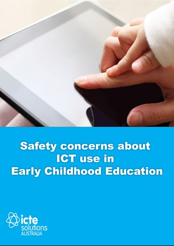 Safety and ethical concerns with ICT in Early Childhood Education